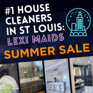 Summer Is Here - House Cleaning - By Lexi Maids